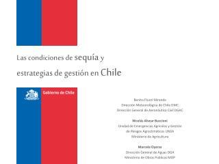 Las condiciones de  sequía  y  estrategias  de gestión en  Chile