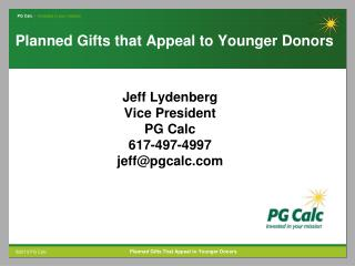 Planned Gifts that Appeal to Younger Donors
