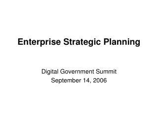 Enterprise Strategic Planning
