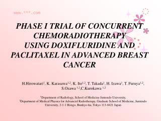 PHASE I TRIAL OF CONCURRENT CHEMORADIOTHERAPY