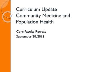 Curriculum Update Community Medicine and Population Health