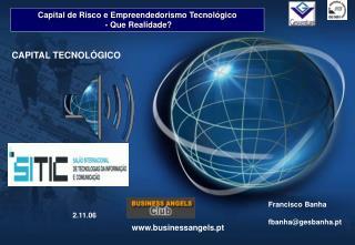 Capital de Risco e Empreendedorismo Tecnológico  - Que Realidade?