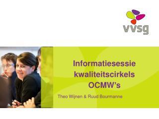Informatiesessie kwaliteitscirkels OCMW's