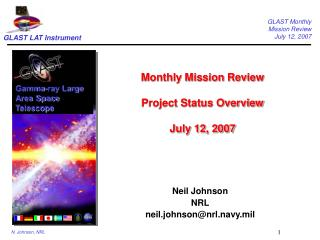 Monthly Mission Review Project Status Overview July 12, 2007