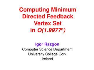 Computing Minimum  Directed Feedback  Vertex Set  in  O(1.9977 n )