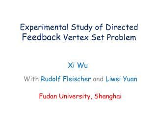 Experimental Study of Directed  Feedback  Vertex Set Problem