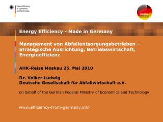 AHK-Reise Moskau 25. Mai 2010 Dr. Volker Ludwig  Deutsche Gesellschaft für Abfallwirtschaft e.V.