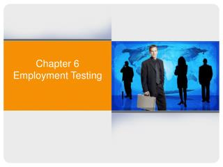 Chapter 6    Employment Testing
