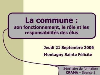 La commune : son fonctionnement, le rôle et les responsabilités des élus