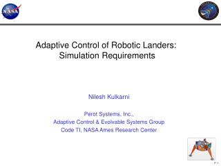 Adaptive Control of Robotic Landers:  Simulation Requirements