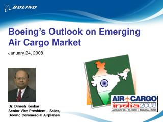 Boeing's Outlook on Emerging Air Cargo Market January 24, 2008