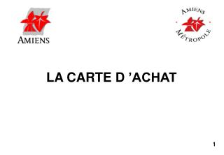 LA CARTE D'ACHAT