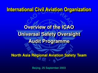 Overview of the ICAO Universal Safety Oversight Audit Programme