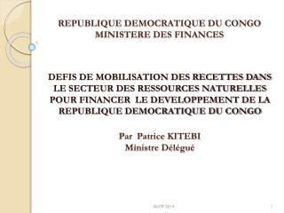 REPUBLIQUE DEMOCRATIQUE DU CONGO MINISTERE DES FINANCES