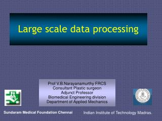 Large scale data processing