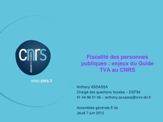 Fiscalit� des personnes publiques : enjeux du Guide TVA au CNRS