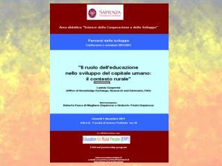 Educazione, capitale umano, sviluppo rurale e le sfide del Millennio Alcune Agenzie di sviluppo