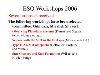 ESO Workshops 2006
