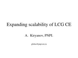 Expanding scalability of LCG CE