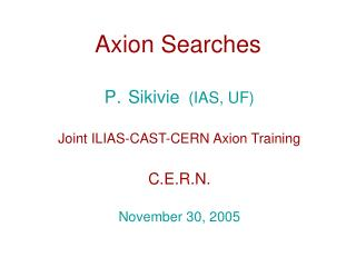 Axion Searches