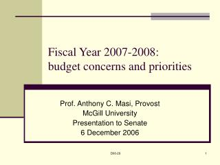 Fiscal Year 2007-2008:  budget concerns and priorities