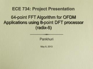 ECE 734: Project Presentation