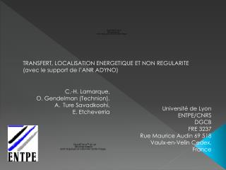 C.-H. Lamarque, O. Gendelman (Technion), Ture Savadkoohi, E. Etcheverria