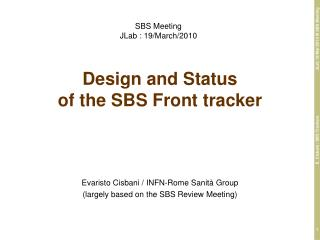 Design and Status of the SBS Front tracker