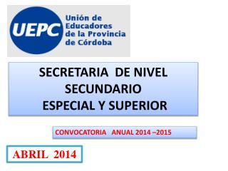 SECRETARIA  DE NIVEL SECUNDARIO  ESPECIAL Y SUPERIOR