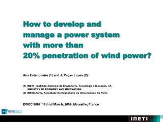 How to develop and  	manage a power system  	with more than  	20% penetration of wind power?