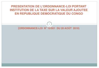 Contexte de la réforme Processus législatif d'institution de la TVA