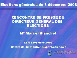 Élections générales du 8 décembre 2008