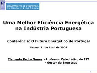 Uma Melhor Eficiência Energética na Indústria Portuguesa