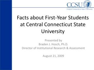 Facts about First-Year Students at Central Connecticut State University