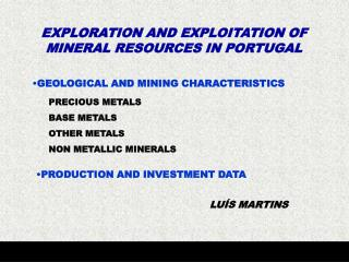GEOLOGICAL AND MINING CHARACTERISTICS