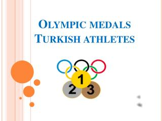 Olympic medals  Turkish athletes