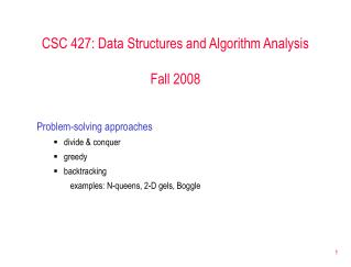 CSC 427: Data Structures and Algorithm Analysis Fall 2008