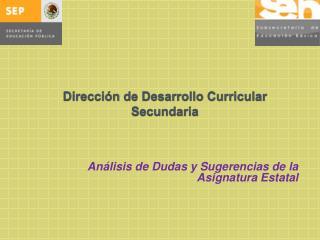 Dirección de Desarrollo Curricular Secundaria