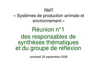 RMT «Systèmes de production animale et environnement»