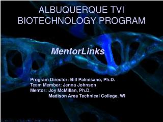 ALBUQUERQUE TVI BIOTECHNOLOGY PROGRAM