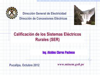 Calificación de los Sistemas Eléctricos Rurales (SER)