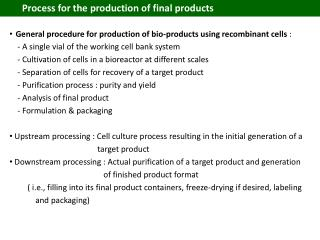 Process for the production of final products