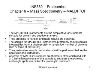 INF380 – Proteomics  Chapter 6 – Mass Spectrometry – MALDI TOF