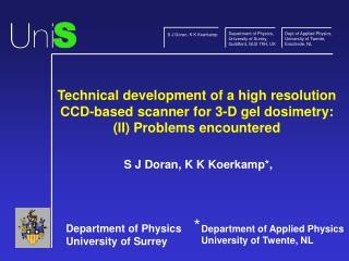 S J Doran, K K Koerkamp*,