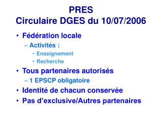 PRES Circulaire DGES du 10/07/2006