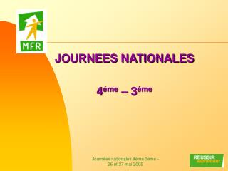 JOURNEES NATIONALES 4 éme  – 3 éme
