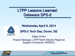 LTPP Lessons Learned: Delaware SPS-2