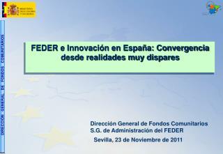 FEDER e Innovación en España: Convergencia desde realidades muy dispares