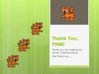 Thank You, PNM!