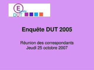 Enquête DUT 2005